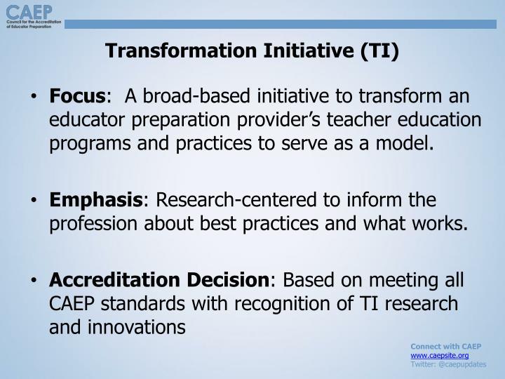 Transformation Initiative (TI)