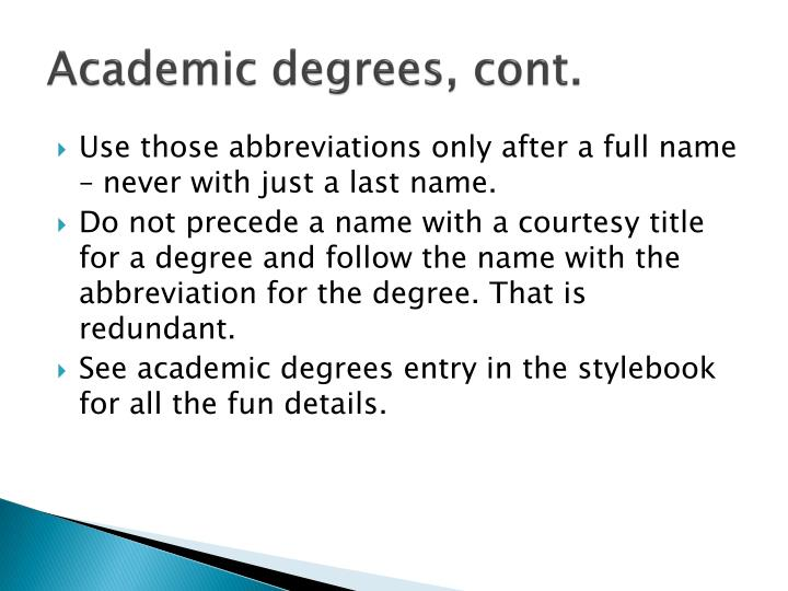 Academic degrees, cont.