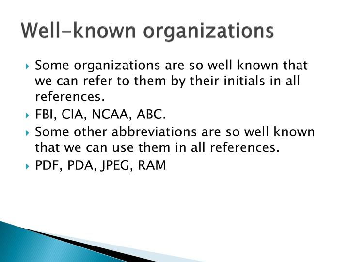Well-known organizations
