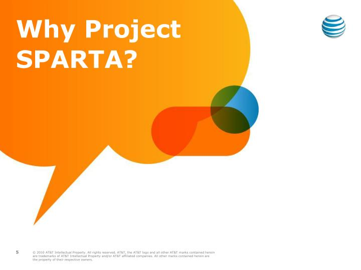 Why Project SPARTA?
