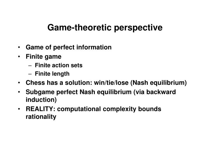 Game-theoretic perspective