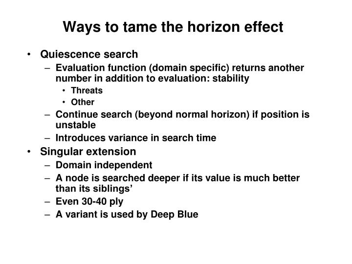 Ways to tame the horizon effect