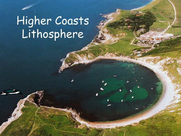 Higher coasts lithosphere