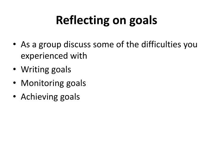 Reflecting on goals