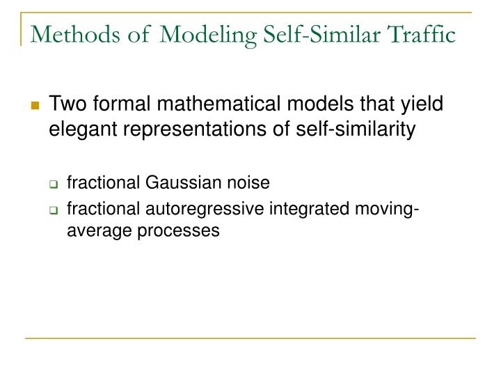 Methods of Modeling Self-Similar Traffic