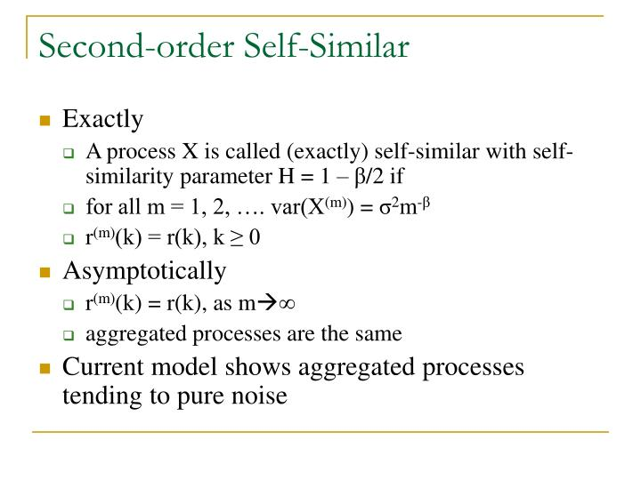 Second-order Self-Similar