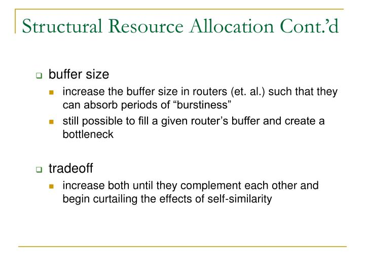 Structural Resource Allocation Cont.'d