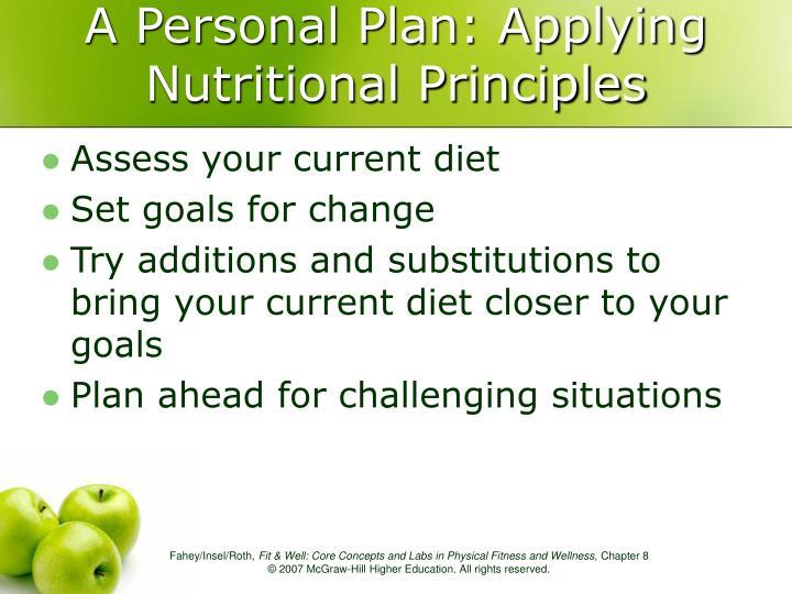 A Personal Plan: Applying Nutritional Principles