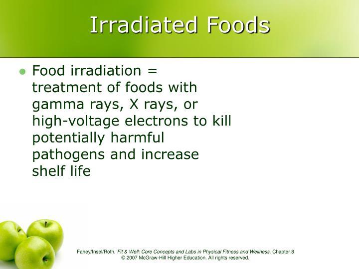 Irradiated Foods