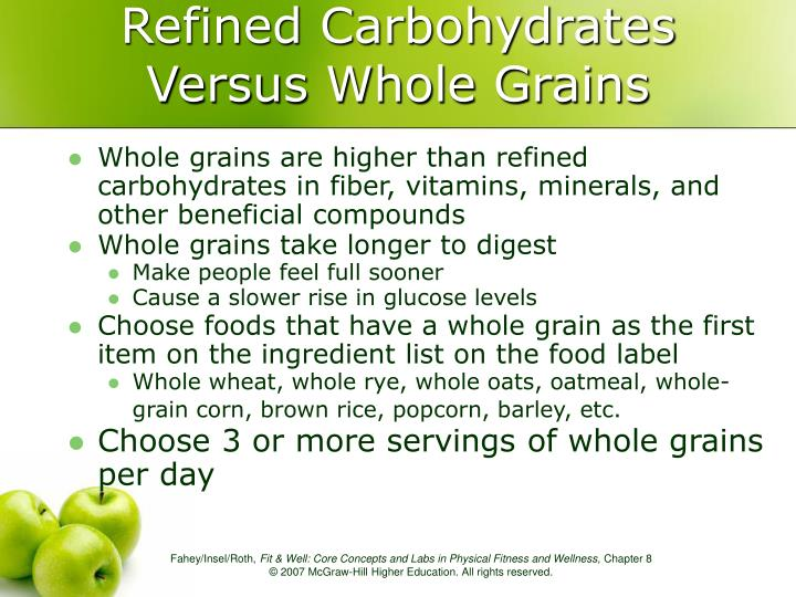 Refined Carbohydrates Versus Whole Grains