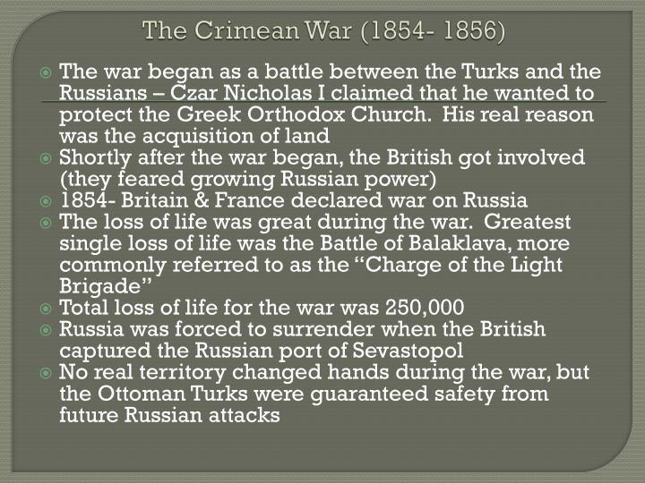The Crimean War (1854- 1856)