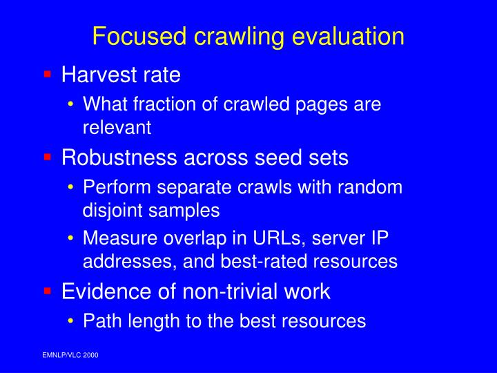 Focused crawling evaluation