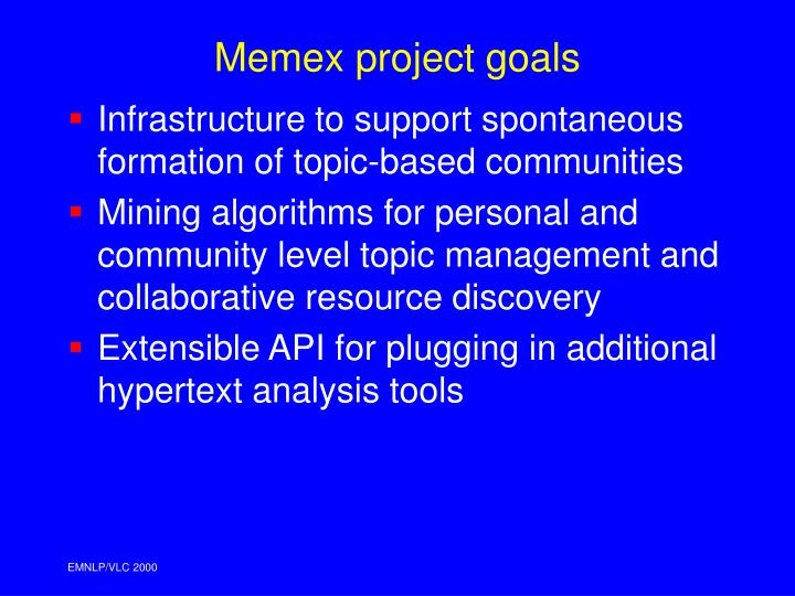 Memex project goals