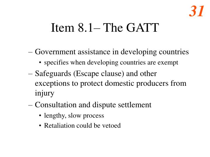 Item 8.1– The GATT
