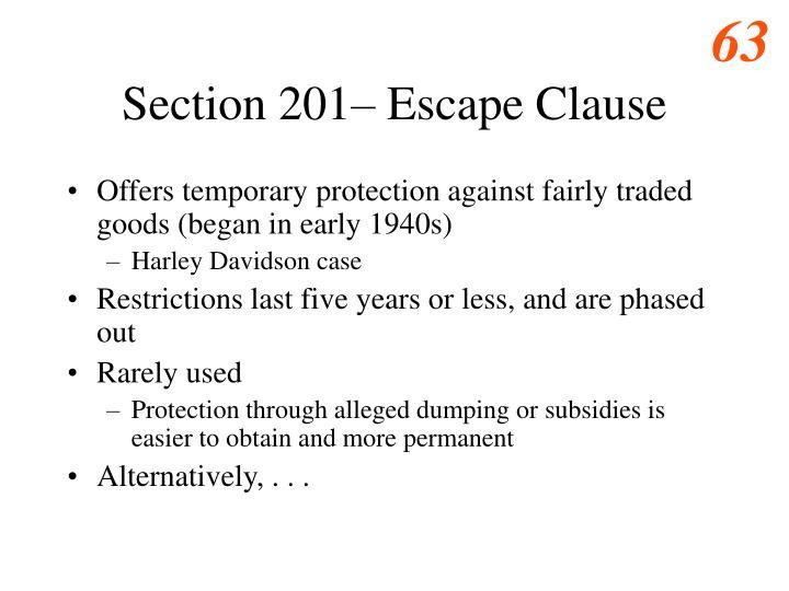 Section 201– Escape Clause