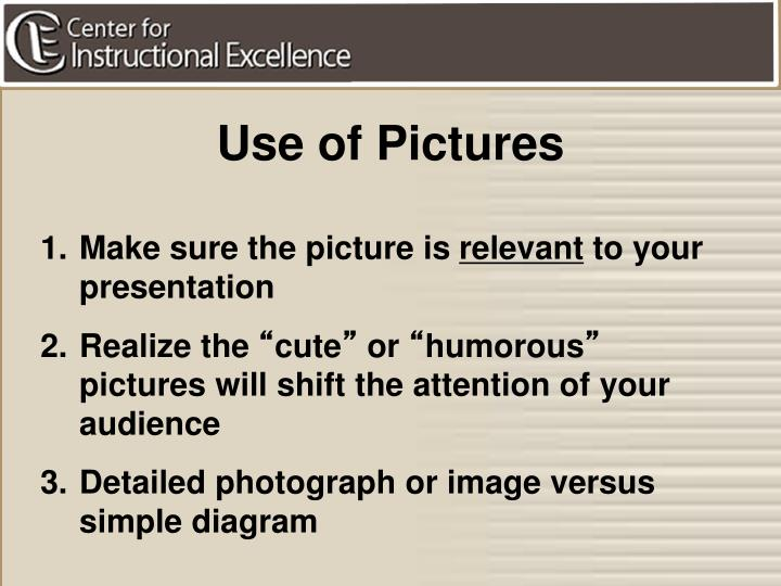 Use of Pictures