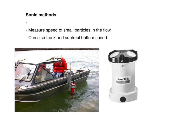 Sonic methods