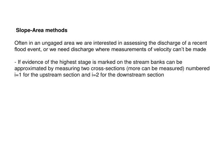 Slope-Area methods