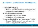 harvard or von neumann architecture