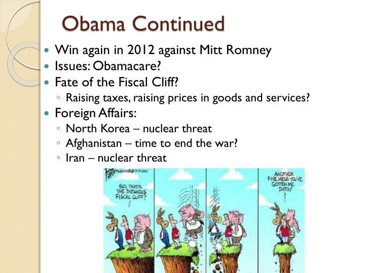 Obama Continued