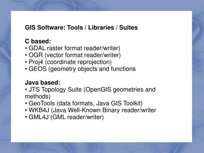 GIS Software: Tools / Libraries / Suites