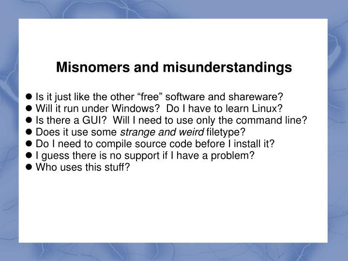 Misnomers and misunderstandings