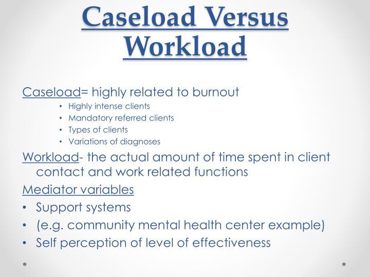 Caseload Versus
