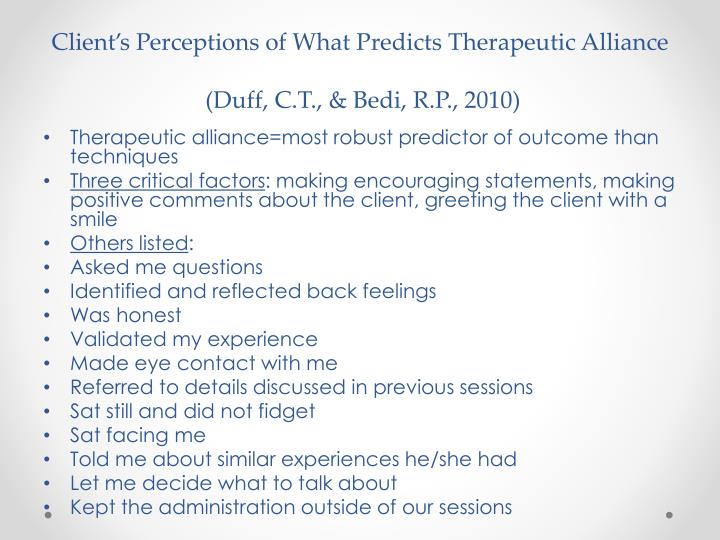 Client's Perceptions of What Predicts Therapeutic Alliance