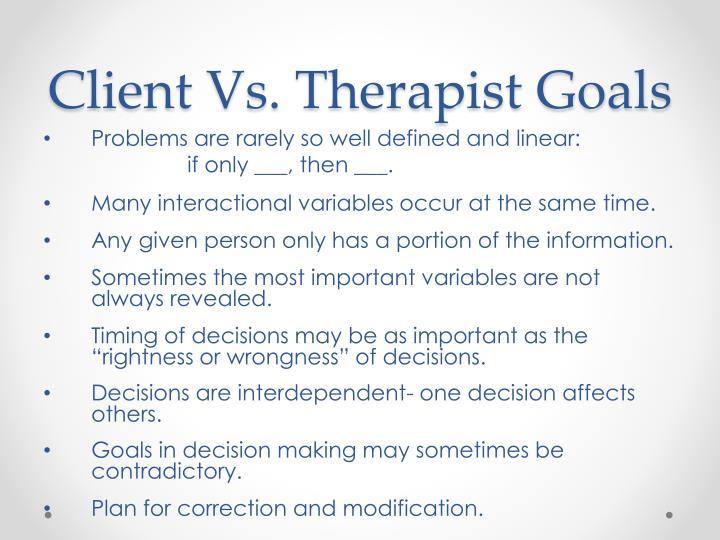 Client Vs. Therapist Goals