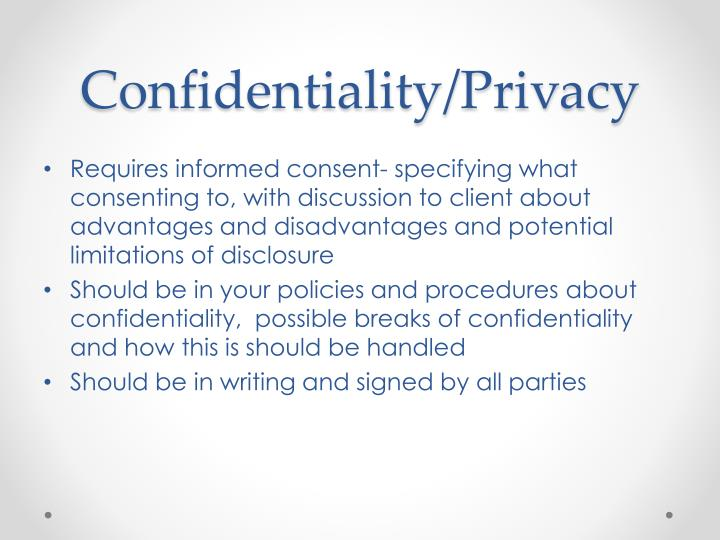 Confidentiality/Privacy