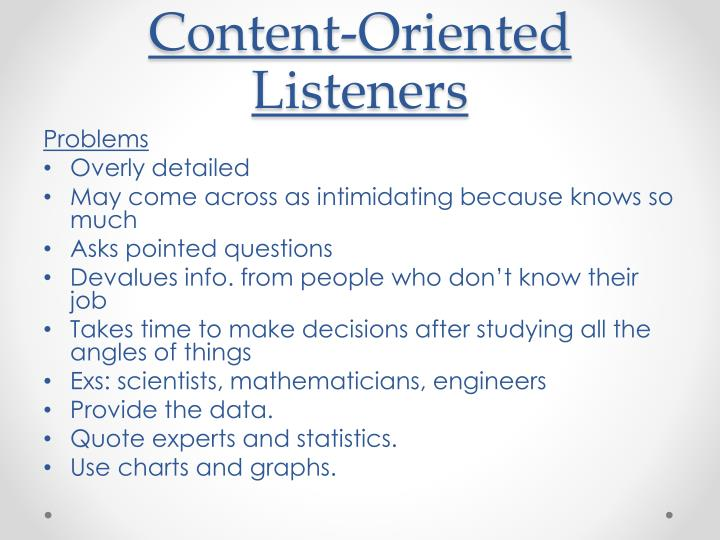 Content-Oriented Listeners