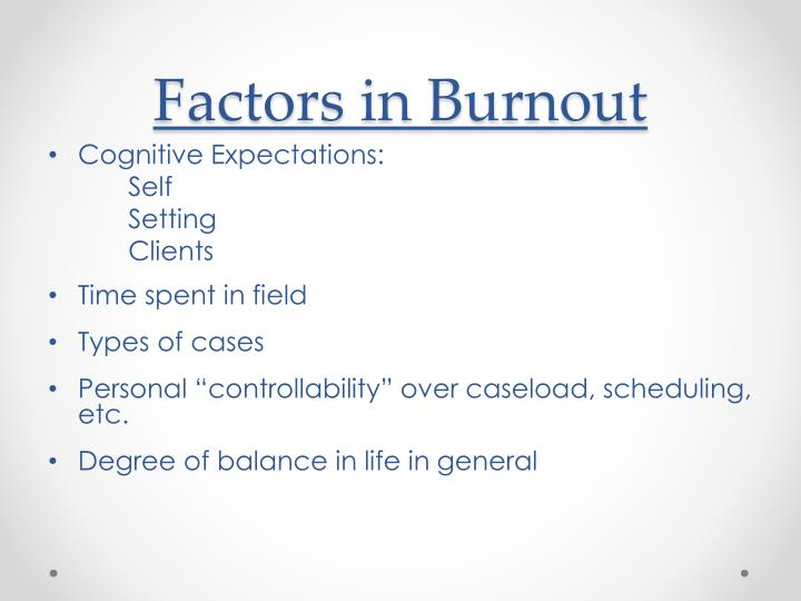 Factors in Burnout