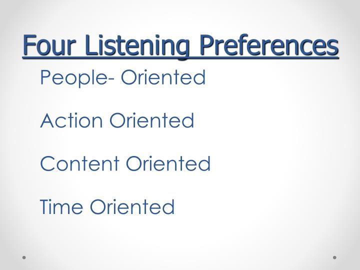 Four Listening Preferences