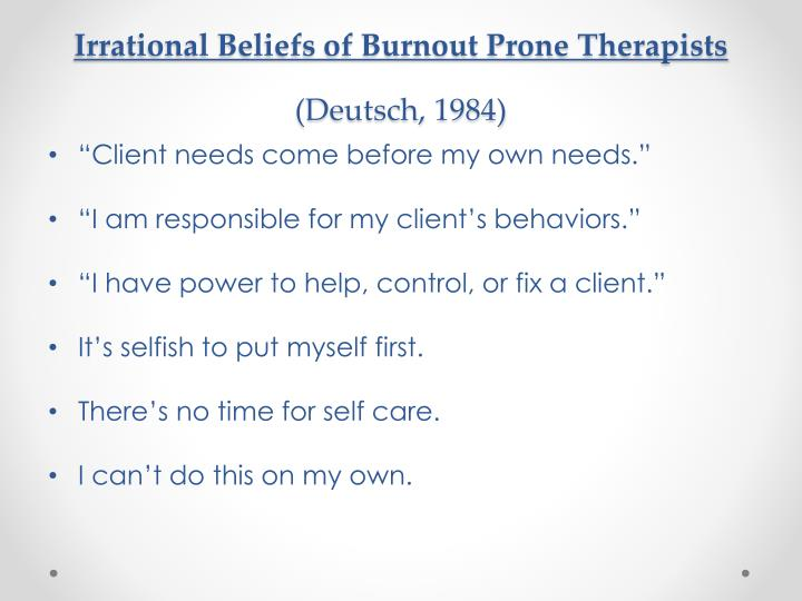 Irrational Beliefs of Burnout Prone Therapists