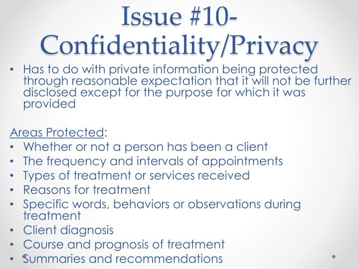 Issue #10- Confidentiality/Privacy