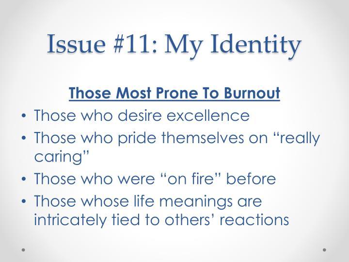 Issue #11: My Identity