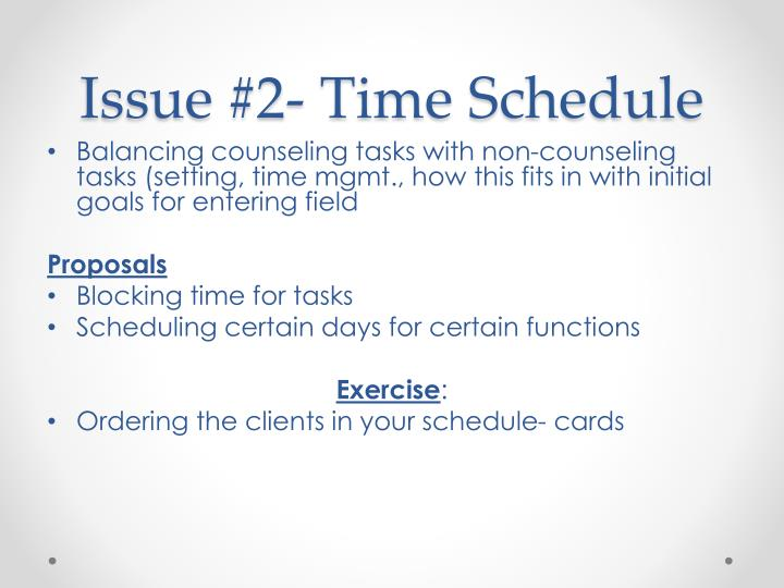 Issue #2- Time Schedule