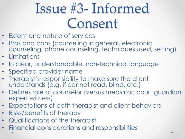 Issue #3- Informed Consent