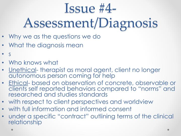 Issue #4- Assessment/Diagnosis