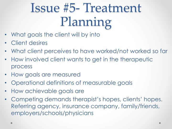 Issue #5- Treatment