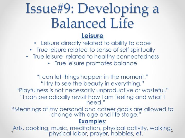 Issue#9: Developing a Balanced Life