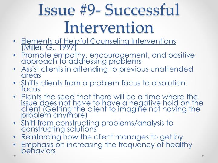 Issue #9- Successful Intervention