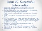 issue 9 successful intervention