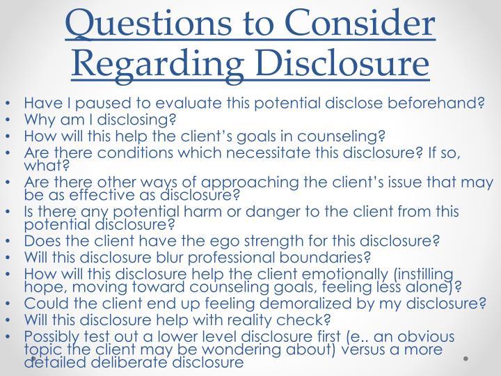 Questions to Consider Regarding Disclosure