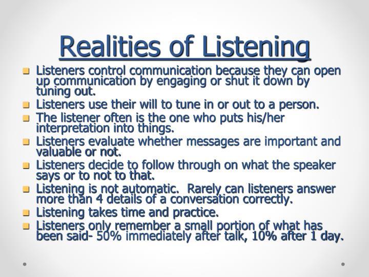 Realities of Listening
