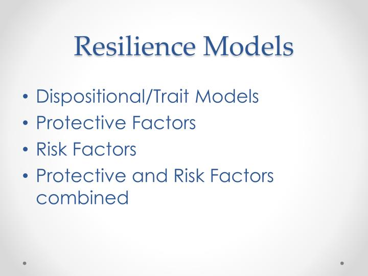 Resilience Models