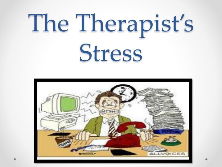 The Therapist's Stress