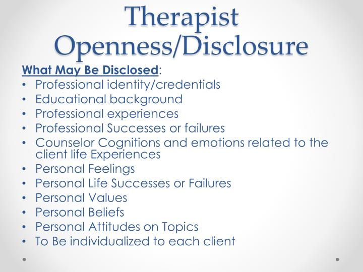 Therapist Openness/Disclosure