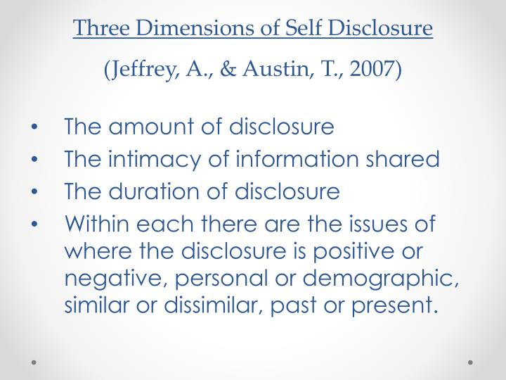 Three Dimensions of Self Disclosure