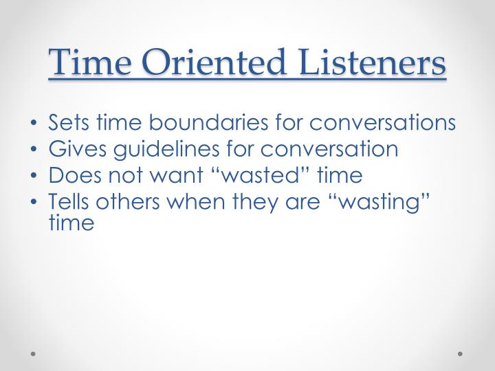 Time Oriented Listeners